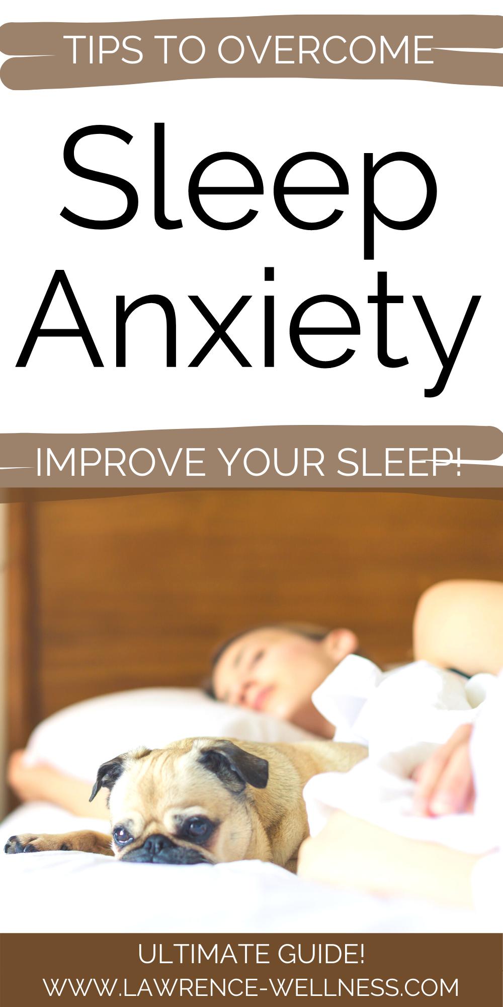 Overcoming Sleep Anxiety